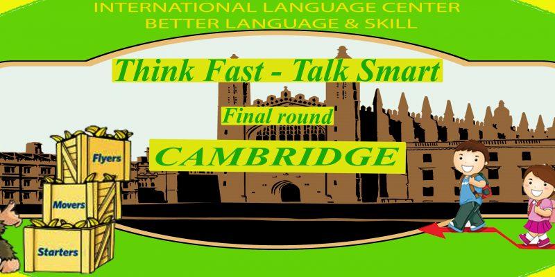 """Kết quả chung kết cuộc thi """"Think Fast – Talk Smart"""""""