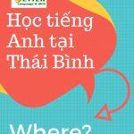 Học tiếng Anh tạiThái Bình